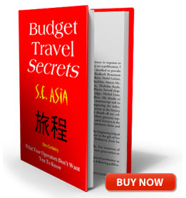 Budget Travel Secrets S.E. Asia
